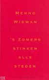 wigman_s_zomers-stinken_alle_steden_npe_100