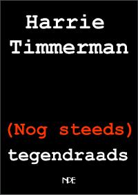 timmerman_nog-steeds-tegendraads-200